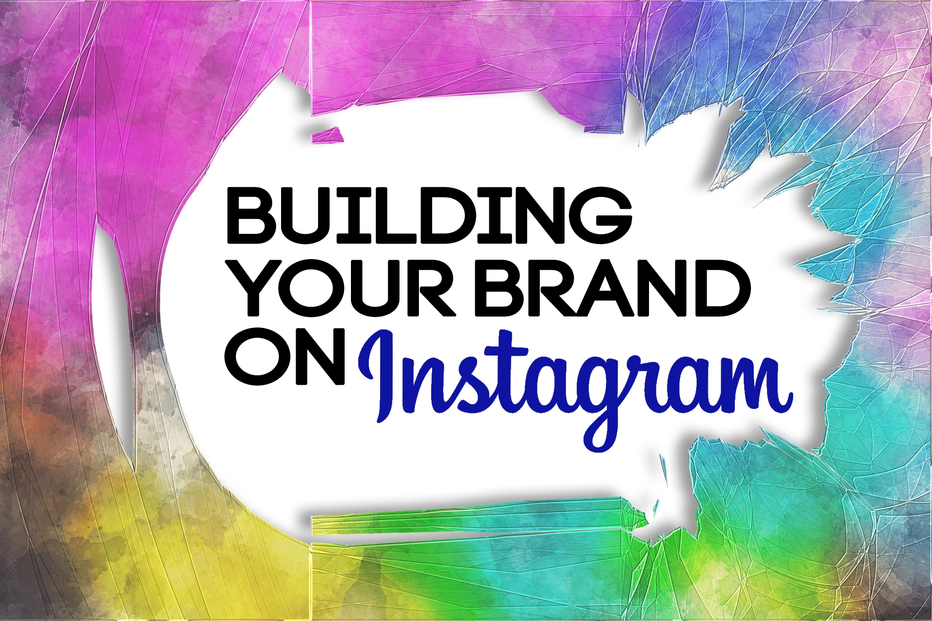 Building Your Brand On Instagram